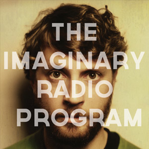 avatar for SoundCloud Presents The Imaginary Radio Program