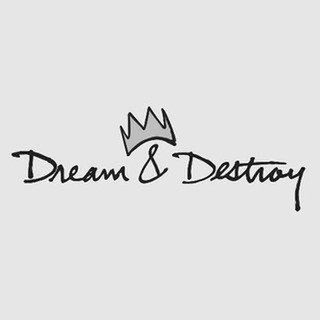 avatar for Dream & Destroy