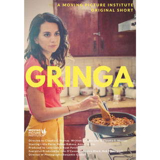 avatar for Gringa (14 min) Claudia Murray, dir.