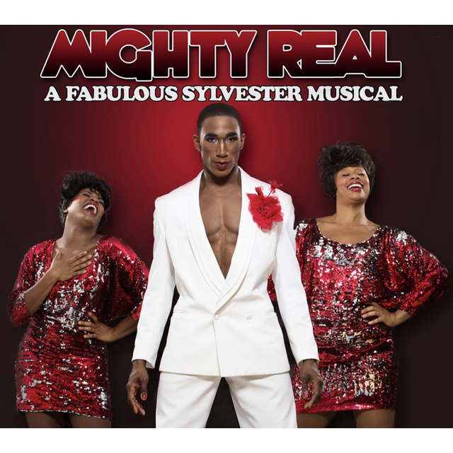 avatar for Mighty Real: A Fabulous Sylvester Musical