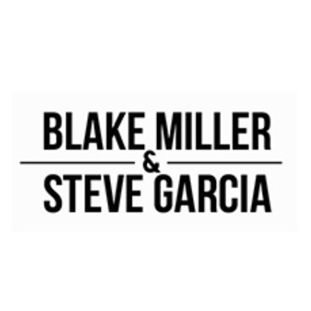 avatar for Blake Miller and Steve Garcia