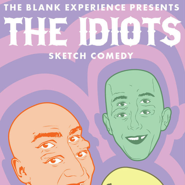 avatar for The Blank Experience Presents The Idiots