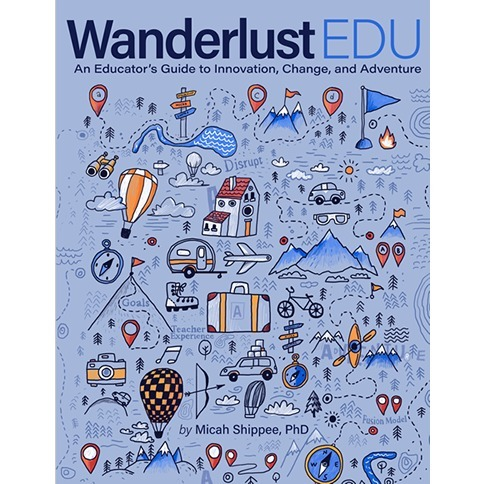 avatar for Wanderlust EDU by Micah Shippee, Ph.D