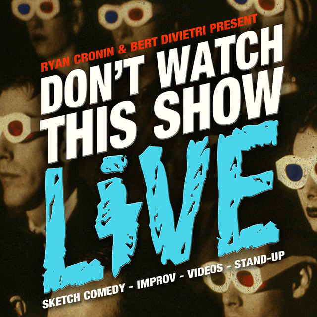 avatar for Don't Watch This Show Live