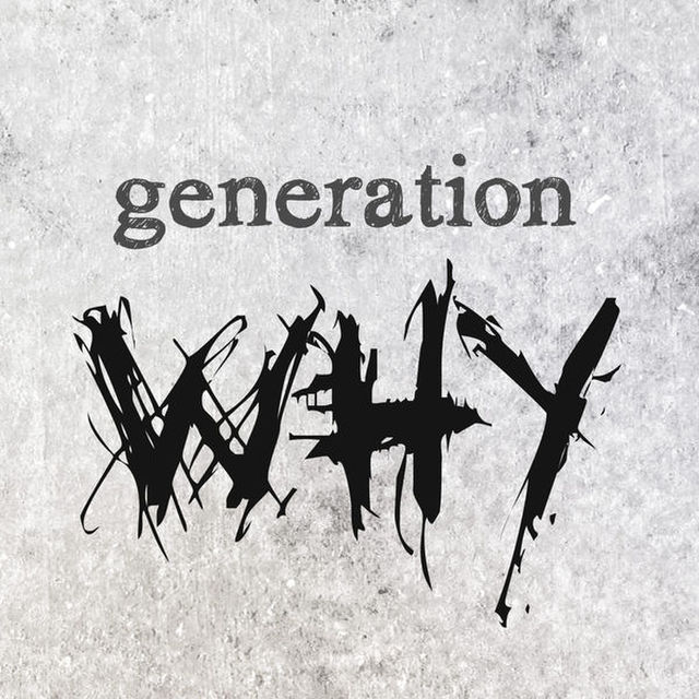 avatar for Generation Why