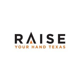 Raise Your Hand Texas