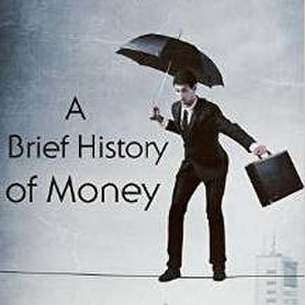 avatar for Brief History of Money