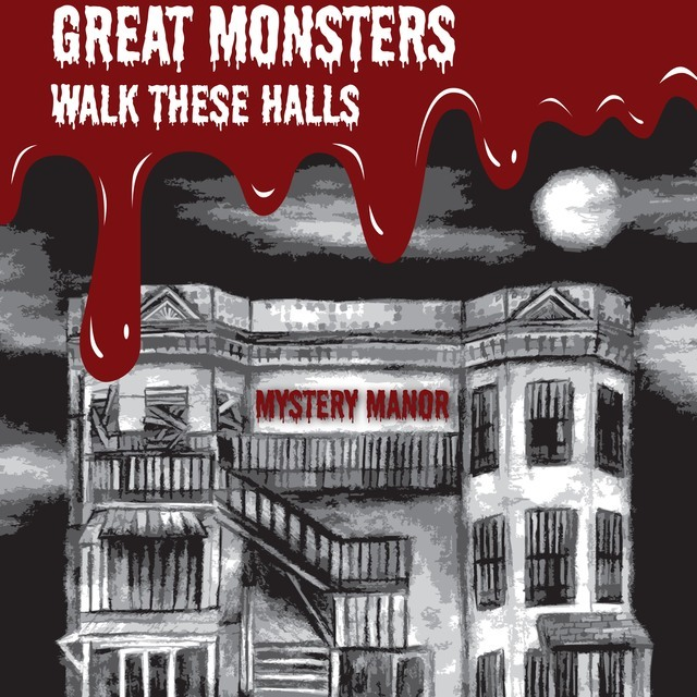 avatar for Great Monsters Walk These Halls