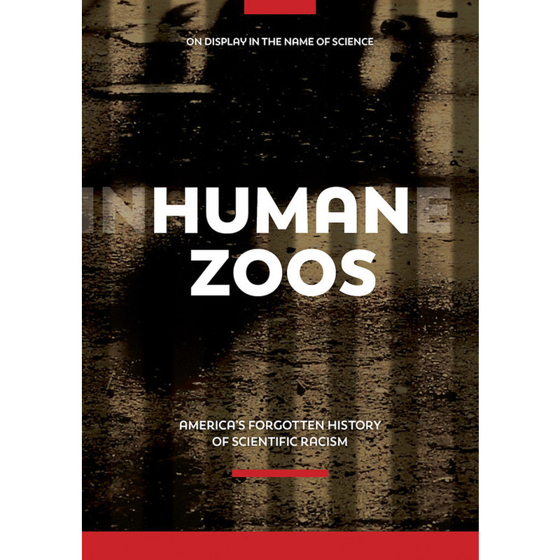 avatar for Human Zoos (55 min) John G. West, dir.