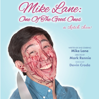 avatar for Mike Lane: One Of The Good Ones