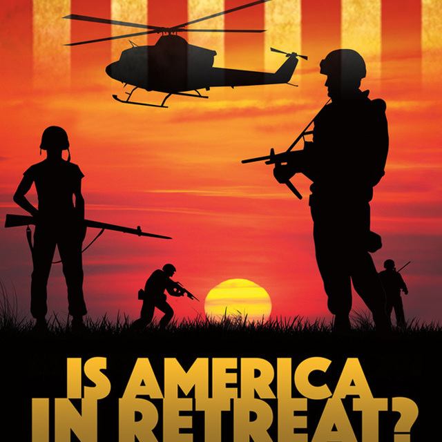 avatar for Is America In Retreat?
