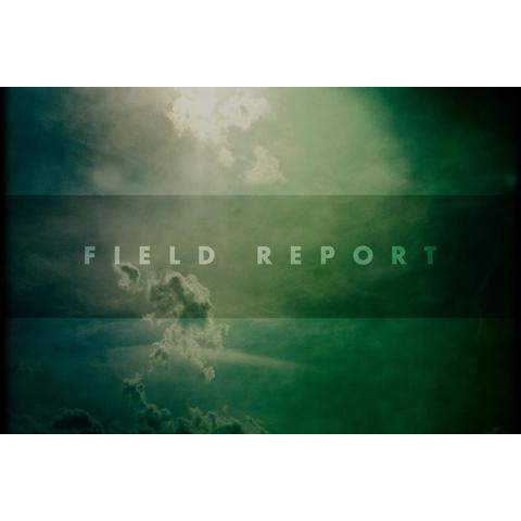 avatar for Field Report