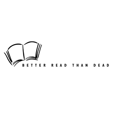 avatar for Better Read Than Dead