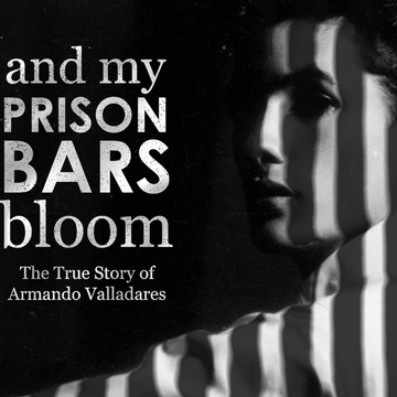 avatar for And My Prison Bars Bloom: The True Story of Armando Valladares