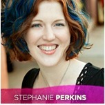 avatar for Stephanie Perkins