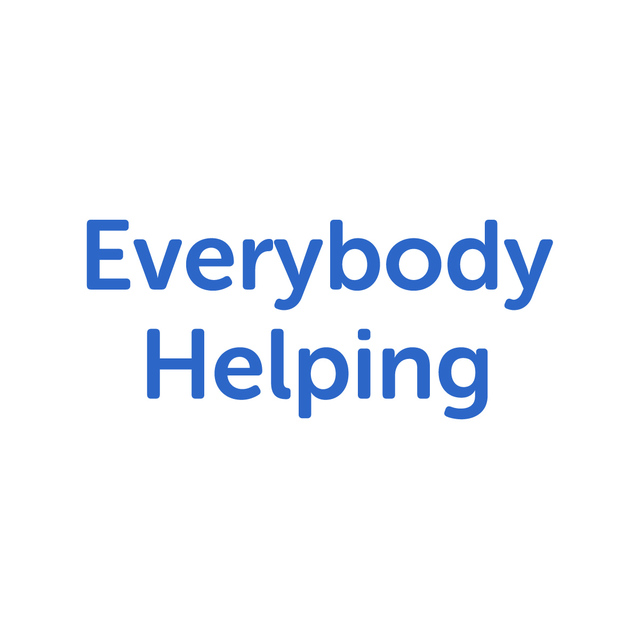 avatar for Everybody Helping