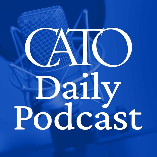 avatar for CATO Daily Podcast