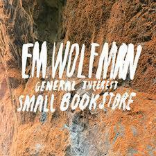 avatar for E.M. Wolfman General Interest Small Bookstore