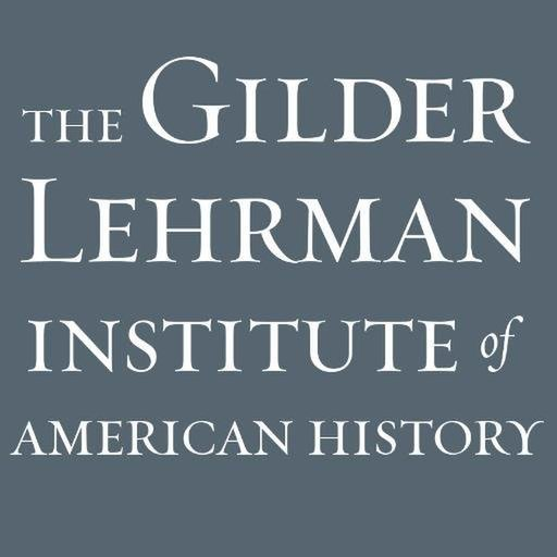 avatar for Gilder Lehrman Institute of American History (Sponsor)