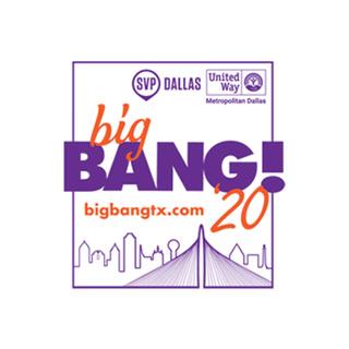 bigBANG! 2020 presented by SVP Dallas and United Way of Metropolitan Dallas