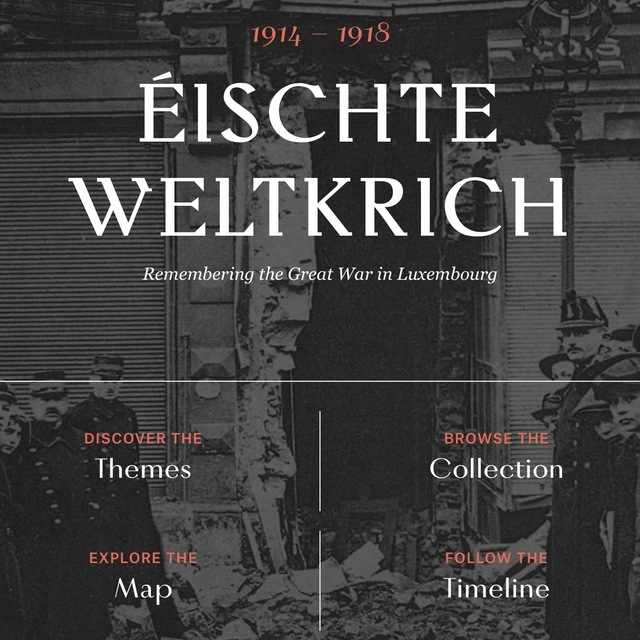 Éischte Weltkrich: Remembering the Great War in Luxembourg